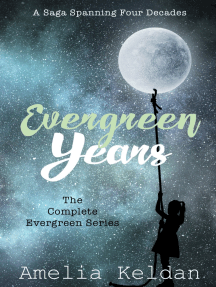 Evergreen Years: The Complete Series