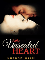 The Unsealed Heart