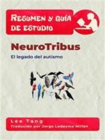 Resumen Y Guía De Estudio - Neurotribus