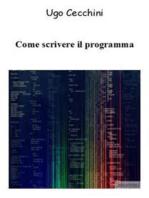 Come scrivere il programma