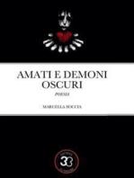 Amati e Demoni Oscuri