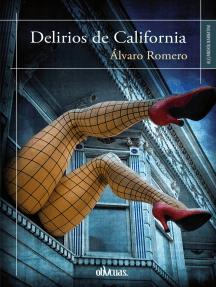 Delirios de California