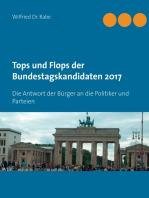 Tops und Flops der Bundestagskandidaten 2017