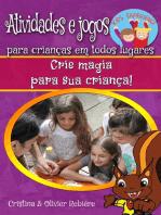 Atividades e jogos para crianças em todos lugares