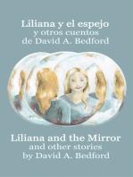 Liliana y el espejo y otros cuentos: A Bilingual Edition