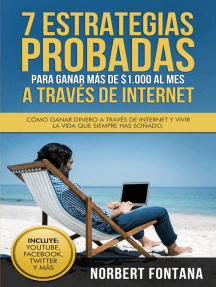 7 Estrategias Probadas para Ganar más de 1,000 Dólares al mes a través de Internet