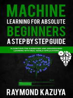Machine Learning For Absolute Beginners A Step by Step guide Algorithms For Supervised and Unsupervised Learning With Real World Applications