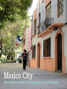 Mexico City: Impressions in Words and Photographs