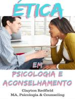 Ética em Psicologia e Aconselhamento