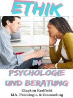 Ethik in Psychologie und Beratung