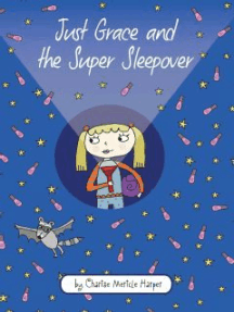 Just Grace and the Super Sleepover