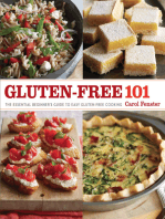 Gluten-Free 101: The Essential Beginner's Guide to Easy Gluten-Free Cooking
