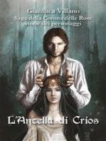 Saga della Corona delle Rose - Storie dei personaggi - L'Ancella di Crios