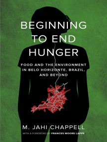 Beginning to End Hunger: Food and the Environment in Belo Horizonte, Brazil, and Beyond