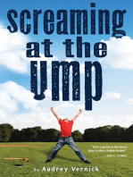 Screaming at the Ump