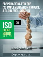 Preparations for the ISO Implementation Project – A Plain English Guide: A Step-by-Step Handbook for ISO Practitioners in Small Businesses