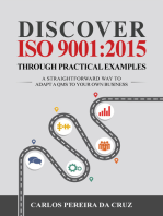 Discover ISO 9001:2015 Through Practical Examples: A Straightforward Way to Adapt a QMS to Your Own Business
