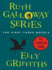 Ruth Galloway Series: The First Three Novels