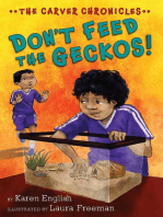 Don't Feed the Geckos!