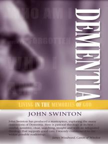 Dementia: Living in the Memories of God