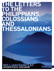 New Daily Study Bible: The Letters to the Philippians, Colossians and Thessalonians