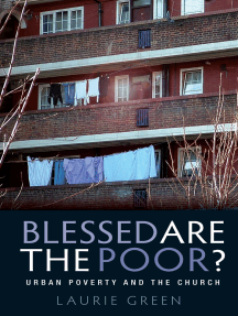 Blessed are the Poor?: Urban Poverty and the Church