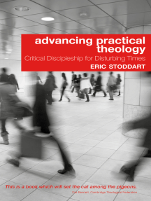 Advancing Practical Theology: Critical Discipleship for Disturbing Times