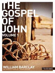 New Daily Study Bible: The Gospel of John Vol. 1