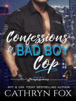 Confessions of a Bad Boy Cop