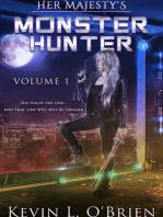 Her Majesty's Monster Hunter Volume 1