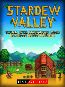 Stardew Valley Switch, Wiki, Multiplayer, Mods, Download Guide Unofficial  by HSE Guides - Read Online