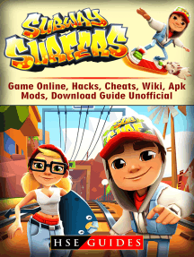 Subway Surfers Game Online, Hacks, Cheats, Wiki, Apk, Mods, Download Guide  Unofficial by HSE Guides - Read Online