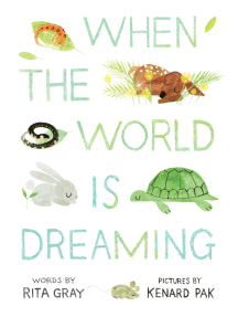 When the World Is Dreaming