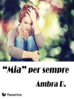"""""""Mia"""" per sempre"""