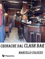 Cronache dal Clash Bar