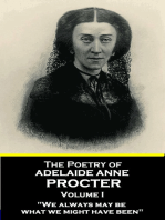 """The Poetry of Adelaide Anne Procter - Volume I: """"We always may be what we might have been"""""""