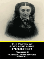 """The Poetry of Adelaide Anne Procter - Volume II: """"And evil, in its nature, is decay"""""""