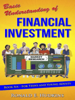Basic Understanding of Financial Investment, Book 6- For Teens and Young Adults