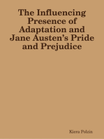The Influencing Presence of Adaptation and Jane Austen's Pride and Prejudice
