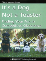 IT'S A DOG NOT A TOASTER