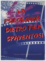 La psicologia dietro film spaventosi