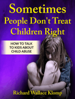 Sometimes People Don't Treat Children Right
