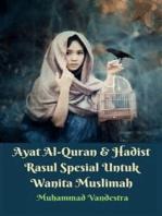 Ayat Al-Quran & Hadist Rasul Spesial Untuk Wanita Muslimah