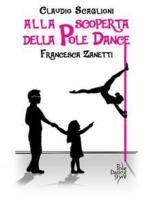 Alla scoperta della Pole Dance