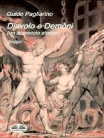 Diavolo e Demòni (un approccio storico) Saggio