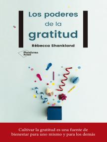 Los poderes de la gratitud