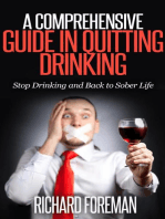 A Comprehensive Guide In Quitting Drinking