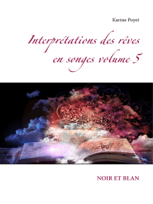 Interprétations des rêves en songes volume 5