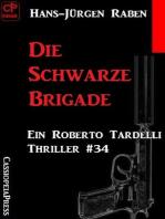 Die Schwarze Brigade