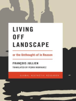 Living Off Landscape: or the Unthought-of in Reason